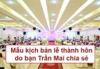 Mẫu kịch bản lễ thành hôn do bạn Trần Mai chia sẻ